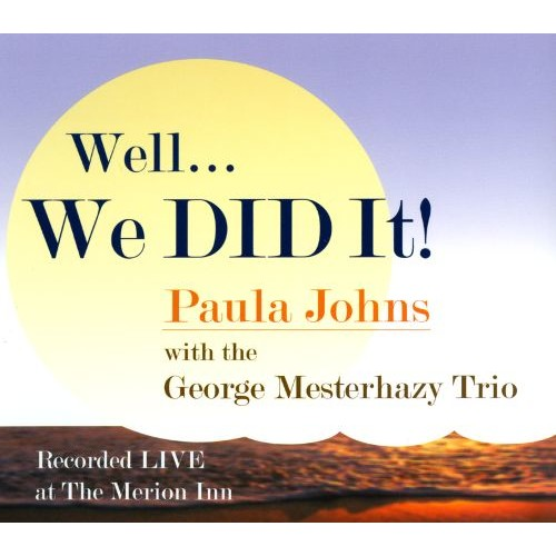 Well...We Did It!: Live at the Merion Inn [CD]