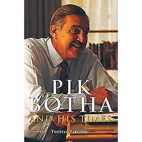 Pik Botha and His Times (Paperback) (Theresa Papenfus)
