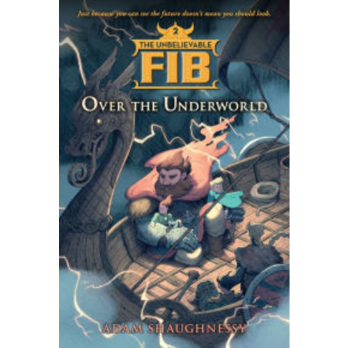 Over the Underworld (The Unbelievable FIB Series #2)