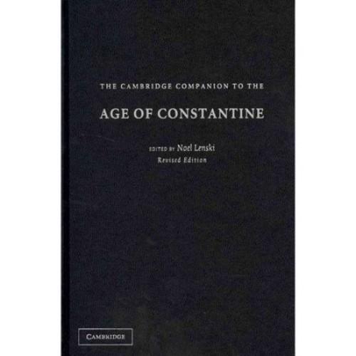 The Cambridge Companion to the Age of Constantine