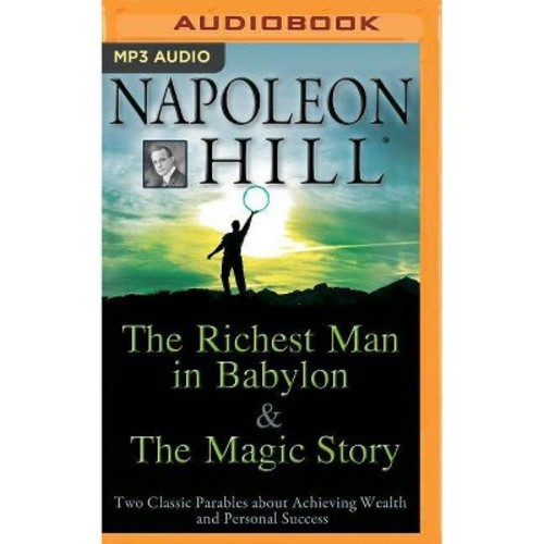Richest Man in Babylon & the Magic Story : Two Classic Parables About Achieving Wealth and Personal