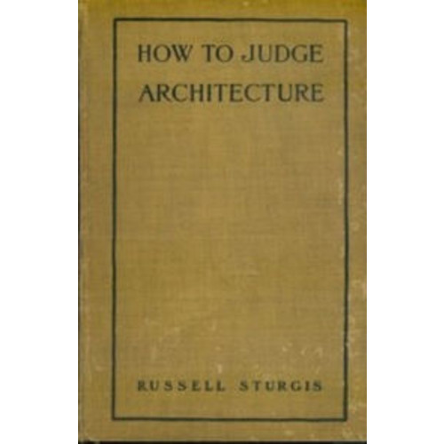 How to Judge Architecture (Illustrated)