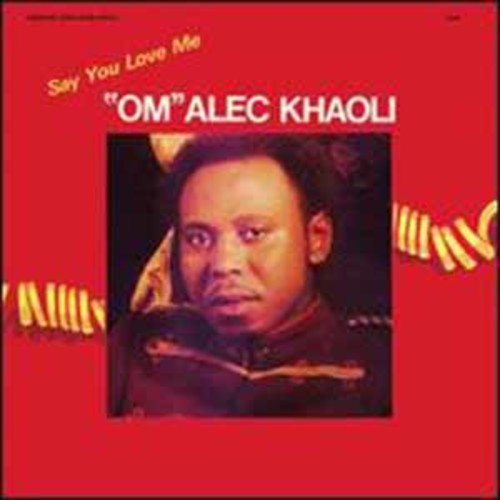 Om Alec Khaoli - Say You Love Me [Audio CD]