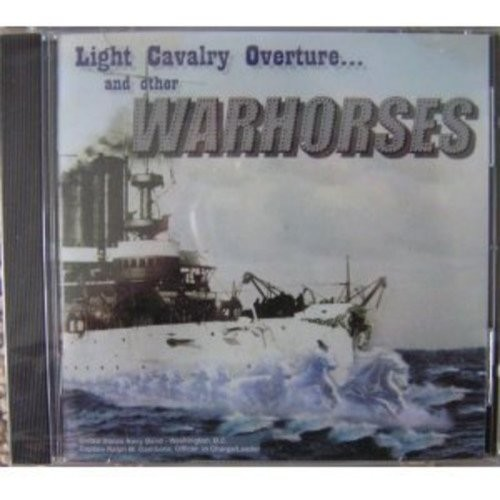 Light Cavalry Overture... and other Warhorses [CD]