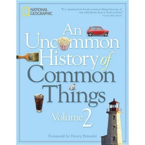Uncommon History of Common Things (Vol 2) (Hardcover)