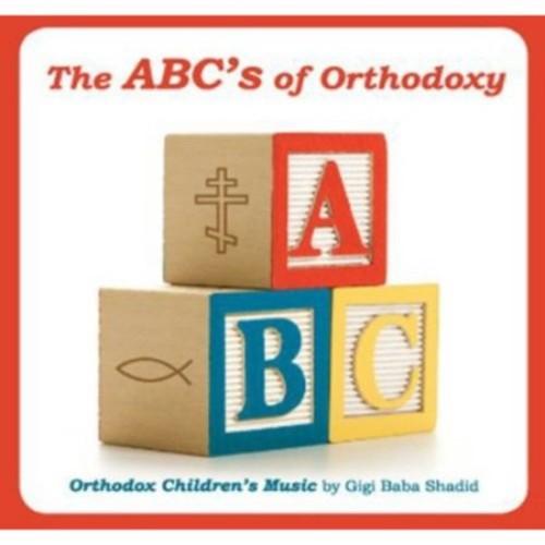 The ABC's of Orthodoxy: Orthodox Children's Music [CD]