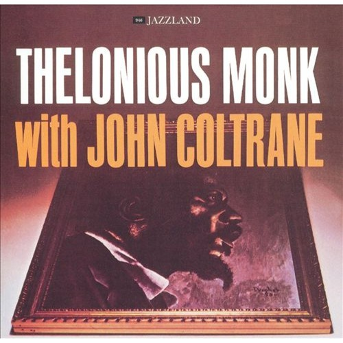 Thelonious Monk with John Coltrane [CD]