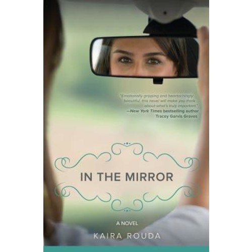 In the Mirror: A Novel