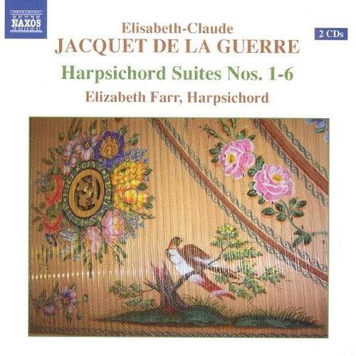 Elisabeth-Claude Jacquet De La Guerre: Harpsichord Suites Nos. 1-6 [CD]