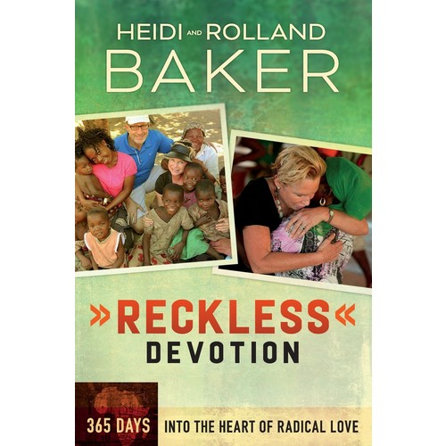 Reckless Devotion : 365 Days Into the Heart of Radical Love