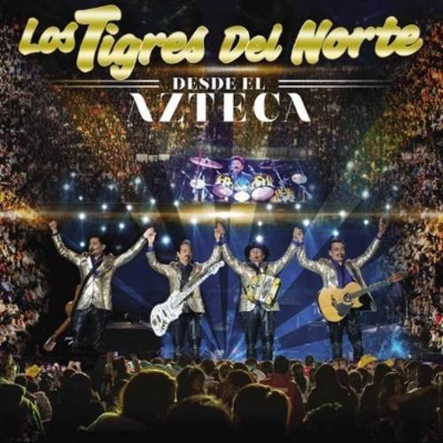 Los Tigres Del Norte - Desde El Azteca