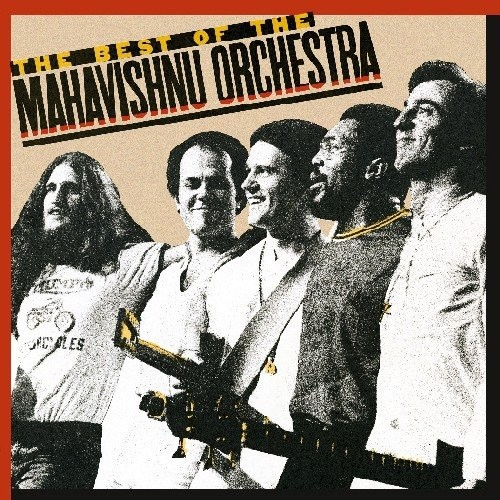 The Best of the Mahavishnu Orchestra [CD]
