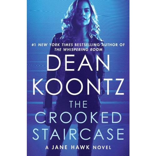 The Crooked Staircase (Jane Hawk Series #3)
