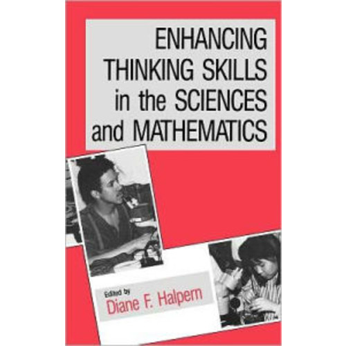 Enhancing Thinking Skills in the Sciences and Mathematics / Edition 1