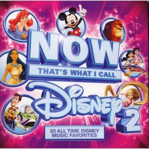 Now That's What I Call Disney 2 / Various