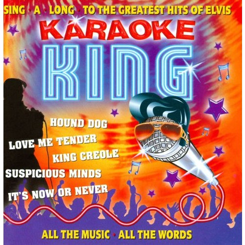 Karaoke King: Sing-A-Long To The Greatest Hits Of Elvis [CD]
