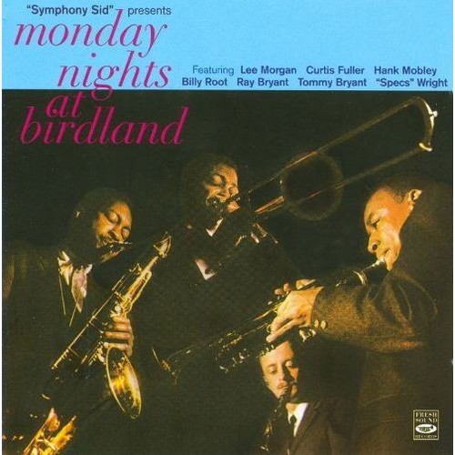 Monday Nights at Birdland [Fresh Sounds] [CD]