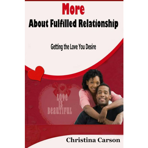 More About Fulfilled Relationship