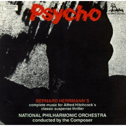 Psycho [Complete Score Conducted by the Composer] [CD]