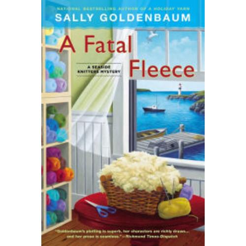 A Fatal Fleece (Seaside Knitters Mystery Series #6)