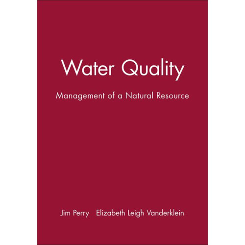 Water Quality: Management of a Natural Resource / Edition 1