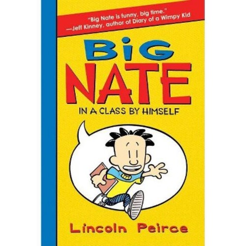 Big Nate ( Big Nate) (Hardcover) by Lincoln Peirce
