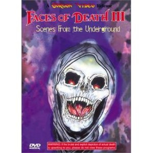 Faces of Death III: Scenes From the Underground DD