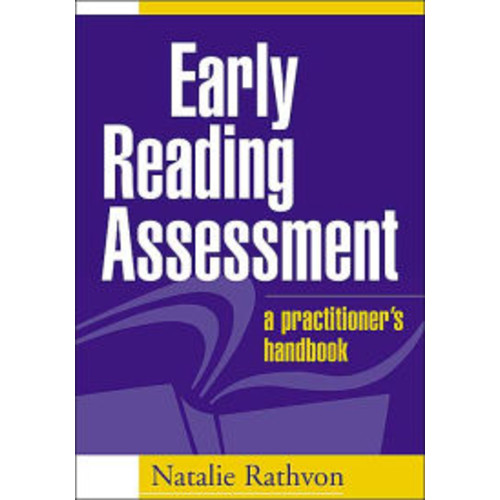 Early Reading Assessment: A Practitioner's Handbook / Edition 1