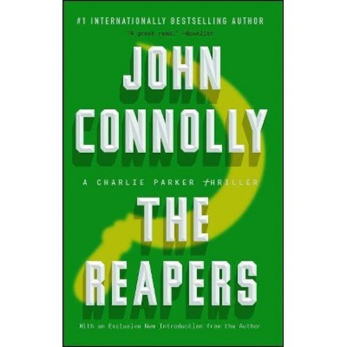 The Reapers : A Charlie Parker Thriller