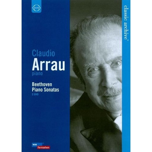 Classic Archive: Claudio Arrau - Beethoven Piano Sonatas [2 Discs] [DVD] [English] [1977]