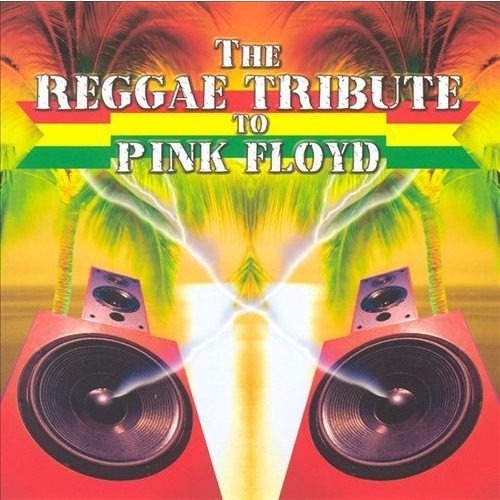 Reggae Tribute to Pink Floyd