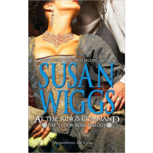 At the King's Command (Tudor Rose Series #1)