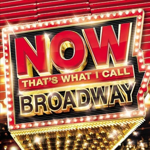 Various - NOW Broadway