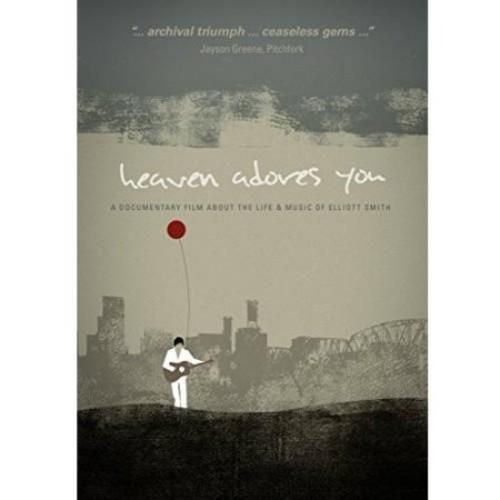 Elliott Smith: Heaven Adores You