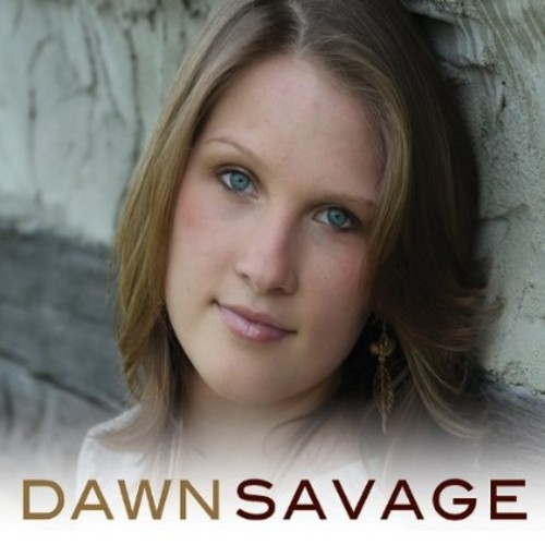 DAWN SAVAGE - DAWN SAVAGE