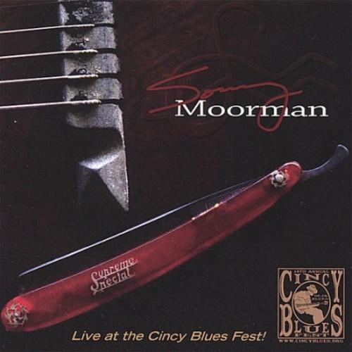 Sonny Moorman: Live at the Cincy Blues Fest [CD]