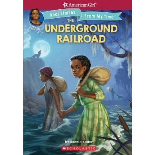 Underground Railroad (Paperback) (Bonnie Bader & Connie Porter)