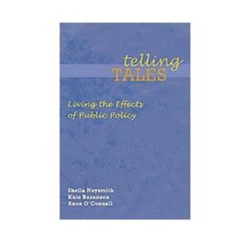 Telling Tales : Living The Effects Of Public Policy (Paperback)