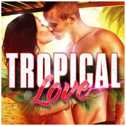 Tropical Love [Wagram] [CD]