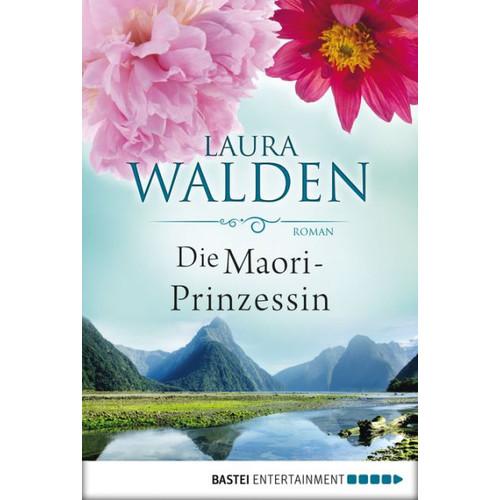 Die Maori-Prinzessin: Roman