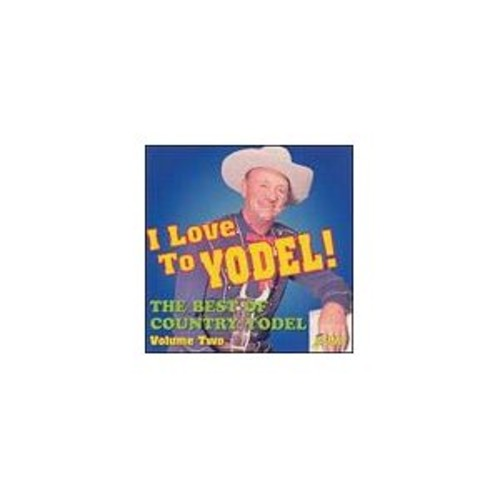 I Love To Yodel! Best Of Country Vol