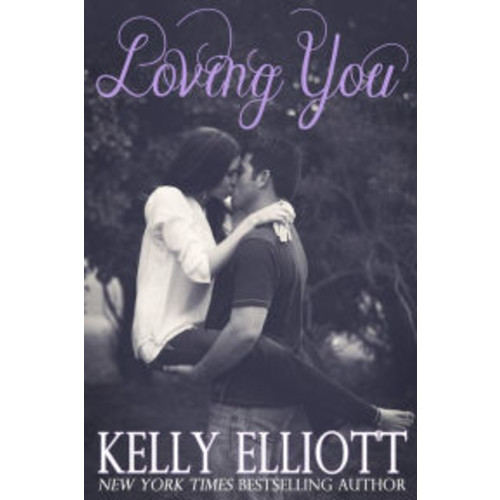 Loving You (Love Wanted in Texas, #6)