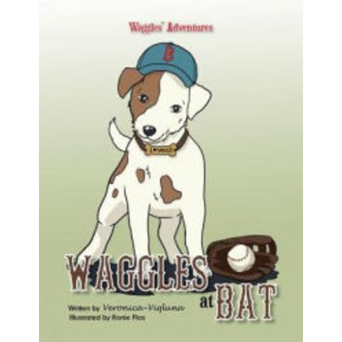 Waggles at Bat: Waggles' Adventures