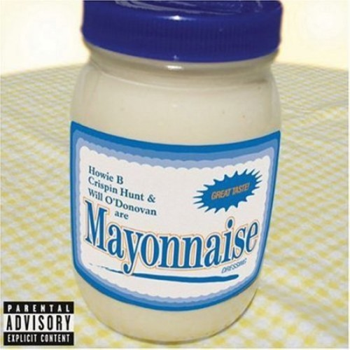 Mayonnaise (Explicit Version)