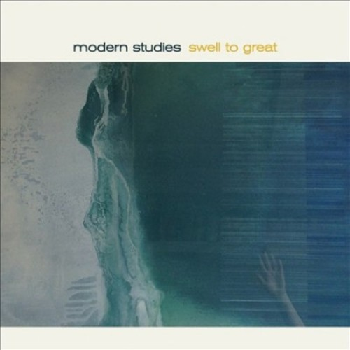 Modern Studies - Swell To Great (CD)