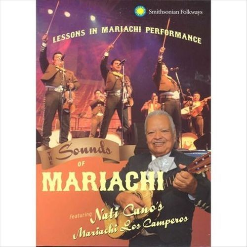 The Sounds of Mariachi: Lessons in Mariachi Performance [DVD] [2010]