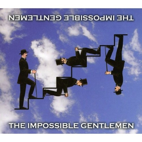 The Impossible Gentlemen [CD]