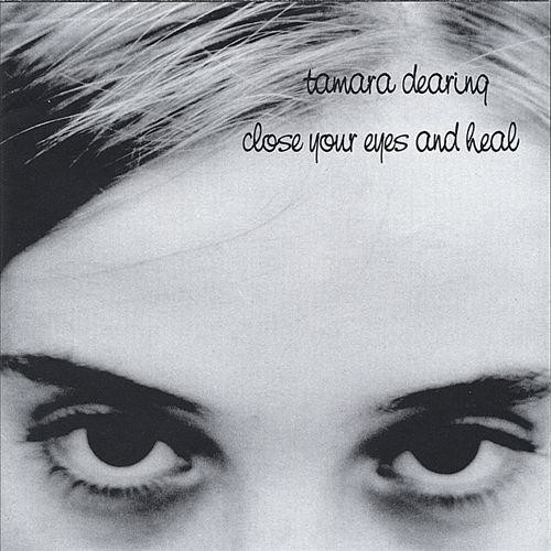 Close Your Eyes and Heal [CD]