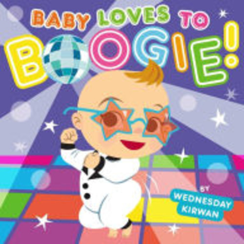 Baby Loves to Boogie!: with audio recording