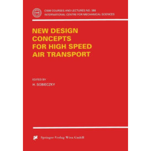 Design Concepts for High Speed Air Transport / Edition 1